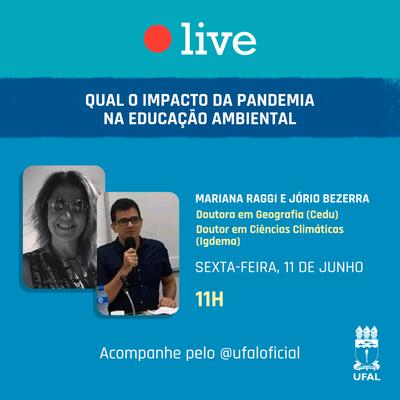 Ufal e Sociedade 47 - impacto da pandemia na Educação Ambiental